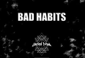 Unified Mind Bad Habits EP Debut Release
