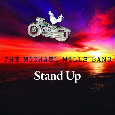 The Michael Mills Band – Stand Up