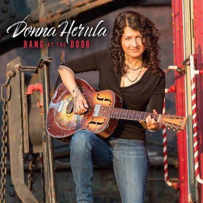 "Donna Herula – ""Bang At The Door"" – Self Released"