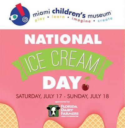 CELEBRATE NATIONAL ICE CREAM DAY AT MIAMI CHILDREN'S MUSEUM