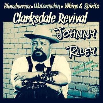 Johnny Riley – Clarksdale Revival