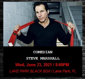 THIS WEEKEND: Enjoy FREE Tickets to one of our favorites, Comedian Steve Marshall!